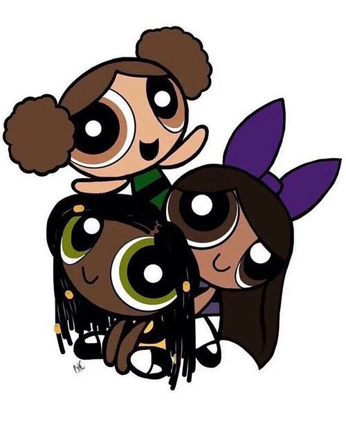 Powerpuff Girls And Melanin Image Black Girl Cartoon Black Girl Art Black Girl Magic Art