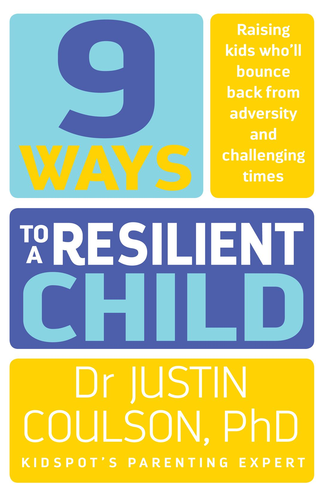 9 Ways To A Resilient Child With Images