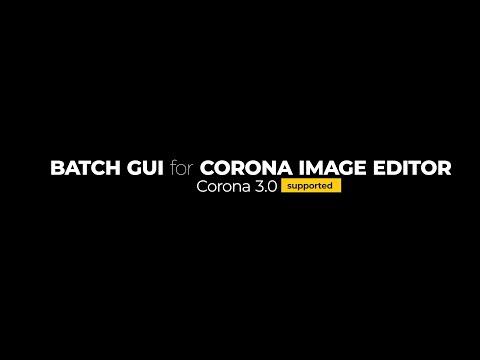 126 Batch Gui For Corona Image Editor Youtube Image Editor Image Corona