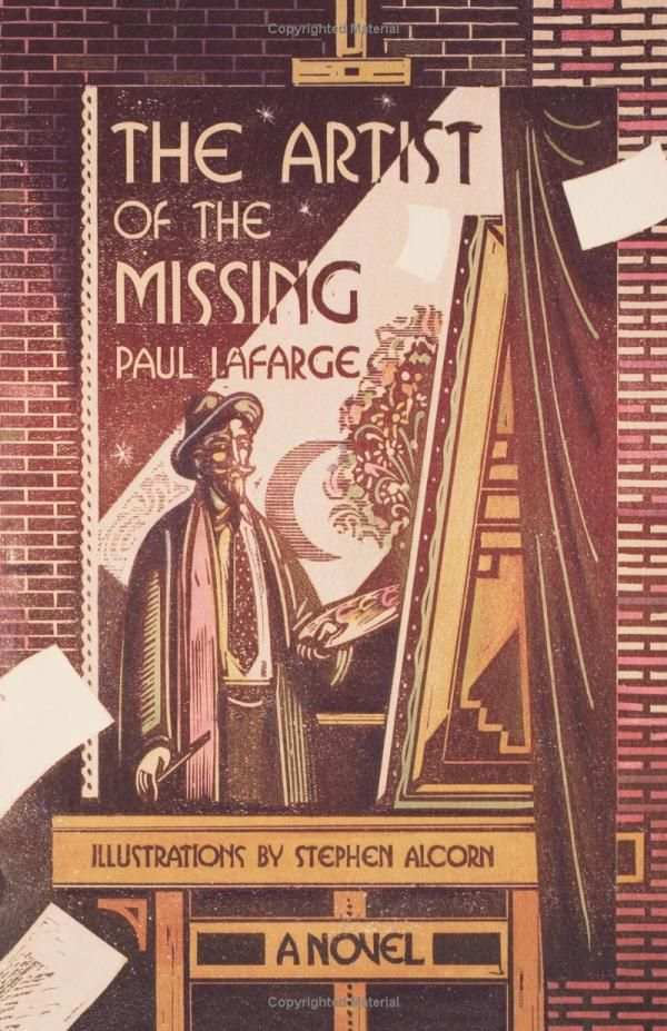 Stephen Alcorn ~ The Artist of the Missing: A Novel: Paul La Farge