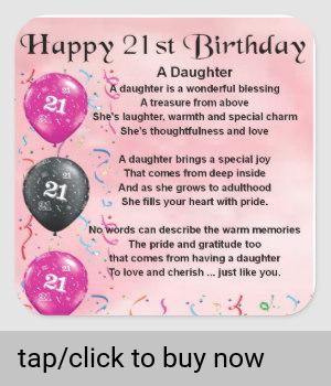 Daughter Poem 21st Birthday Square Sticker 21st Birthday Quotes