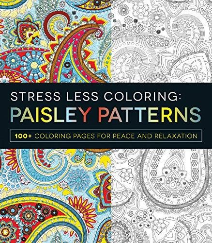 Booktopia Has Stress Less Coloring Paisley Patterns Pages For Peace And Relaxation By Adams Media Buy A Discounted Paperback Of