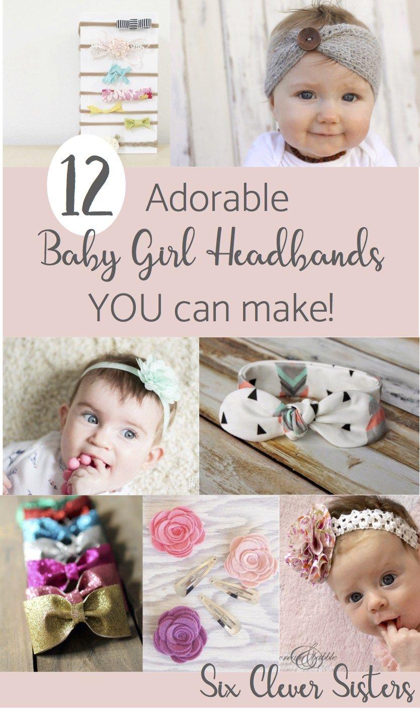 12 Adorable Baby Girl headbands YOU can make! #diybabyheadbands