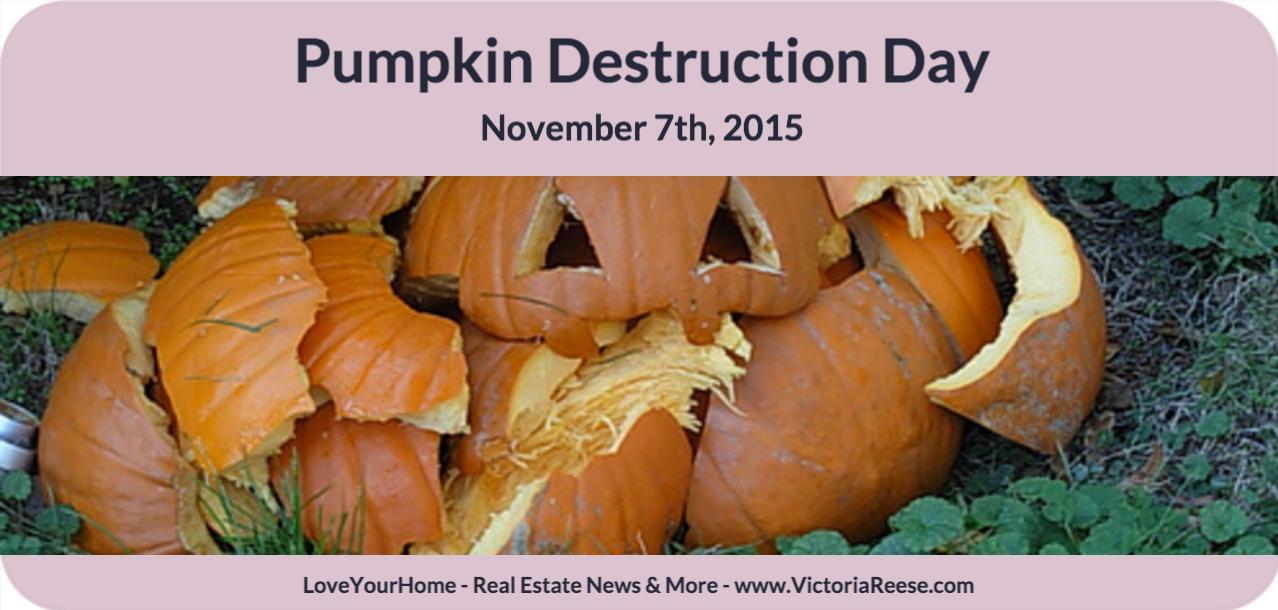 Today Is Pumpkin Destruction Day Celebrate Pumpkin Today Day