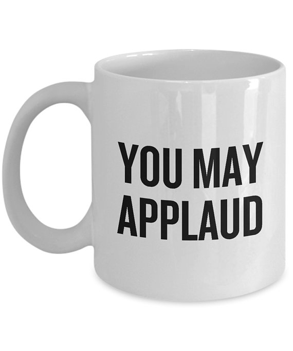 Funny Acting Mug - Thespian Gift Idea - Theater Geeks - Actor, Actress - Theater Teacher Gift - You