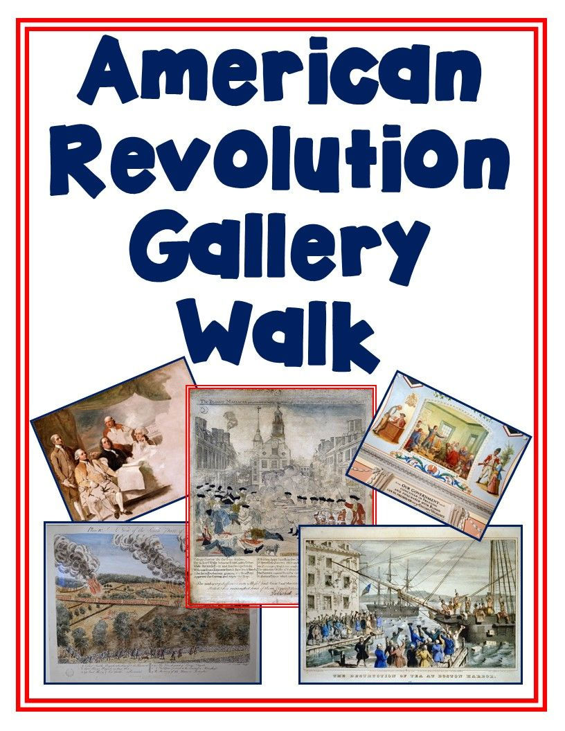 American Revolutionrevolutionary War Gallery Walk With Worksheet