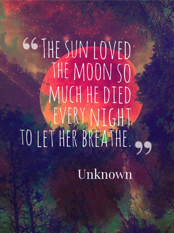 Meaningful Quote Sun And Moon Quote Love Quote Death Quote