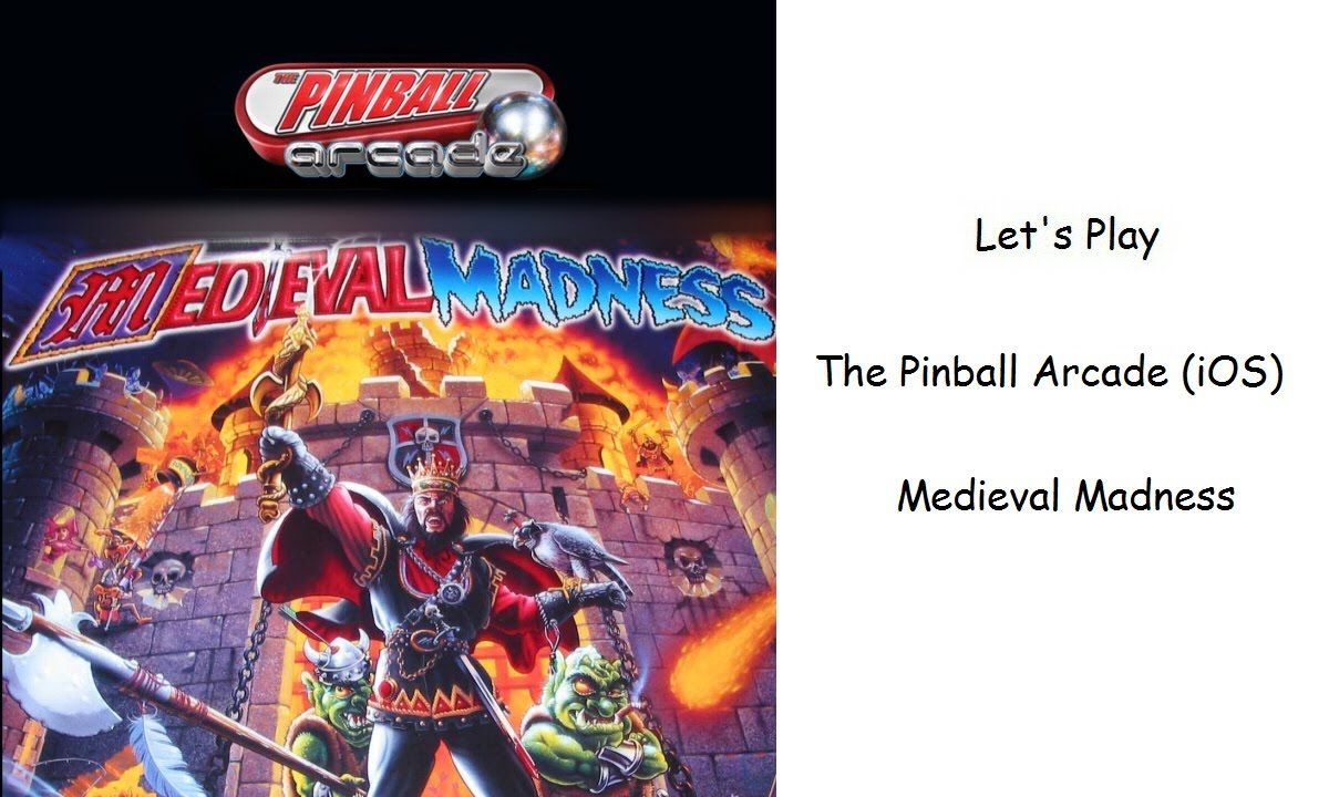 Let's Play - The Pinball Arcade (iOS) - Medieval Madness