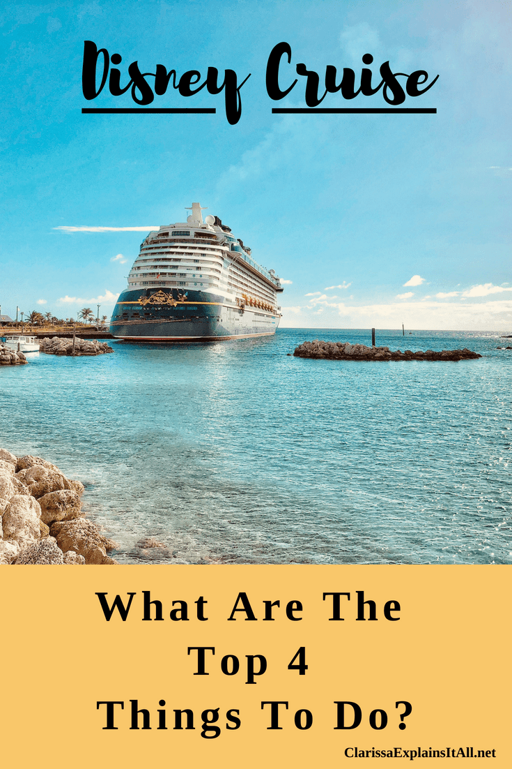 What Are The Top 4 Things To Do While On A Disney Cruise  is part of What Are The Top  Things To Do While On A Disney Cruise - With so many events, activities and places to explore, both on and off the ship, what are the top 4 things to do while on a Disney Cruise