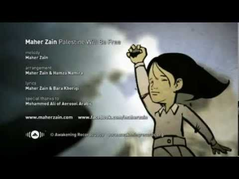 Palestine Will Be Free Maher Zain | pray for palestine