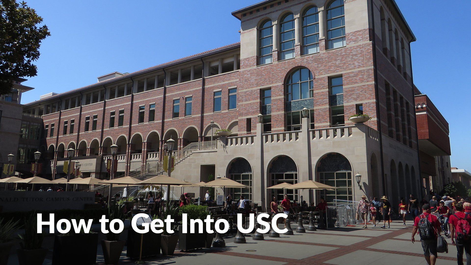 How To Get Into Usc Best Essay Writing Service College Admission Essay College Admission