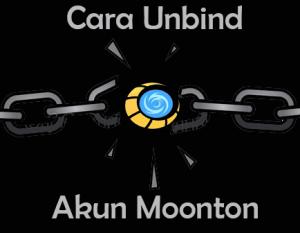 Cara Unbind Akun Moonton Mobile Legends di Android dan Ios