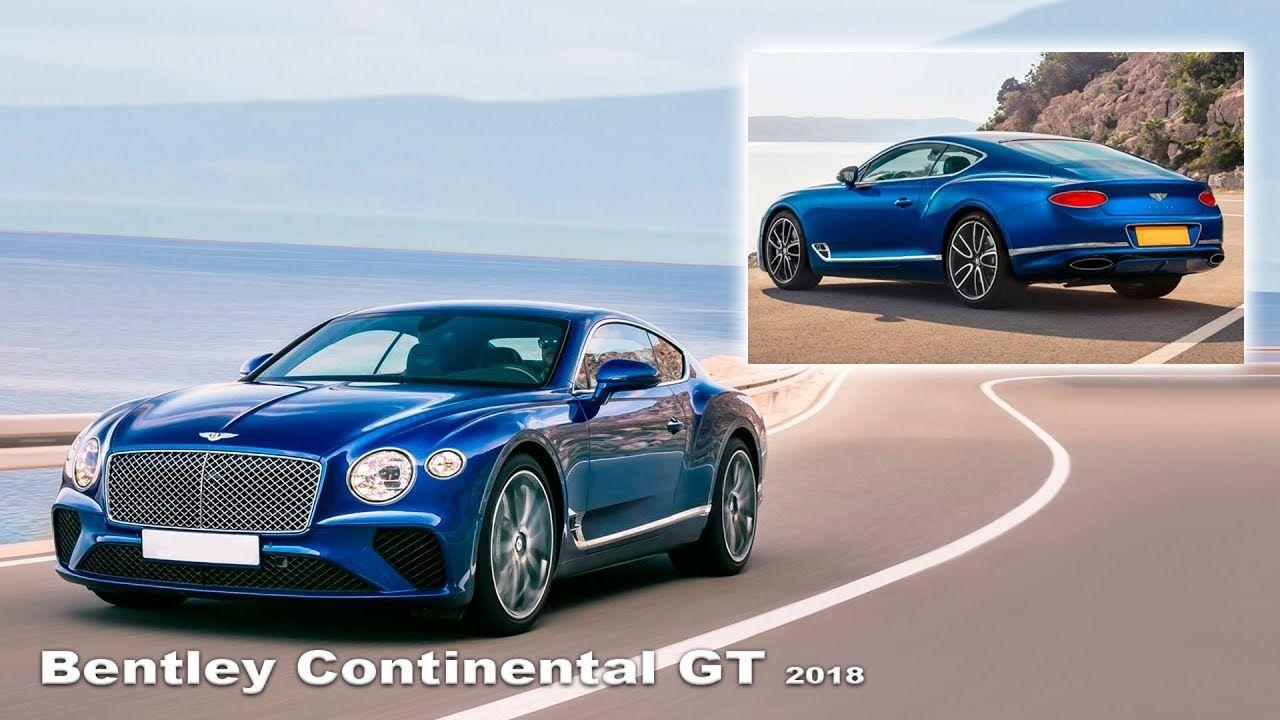 Bentley Continental GT 2018 Интерьер и экстерьер Новый