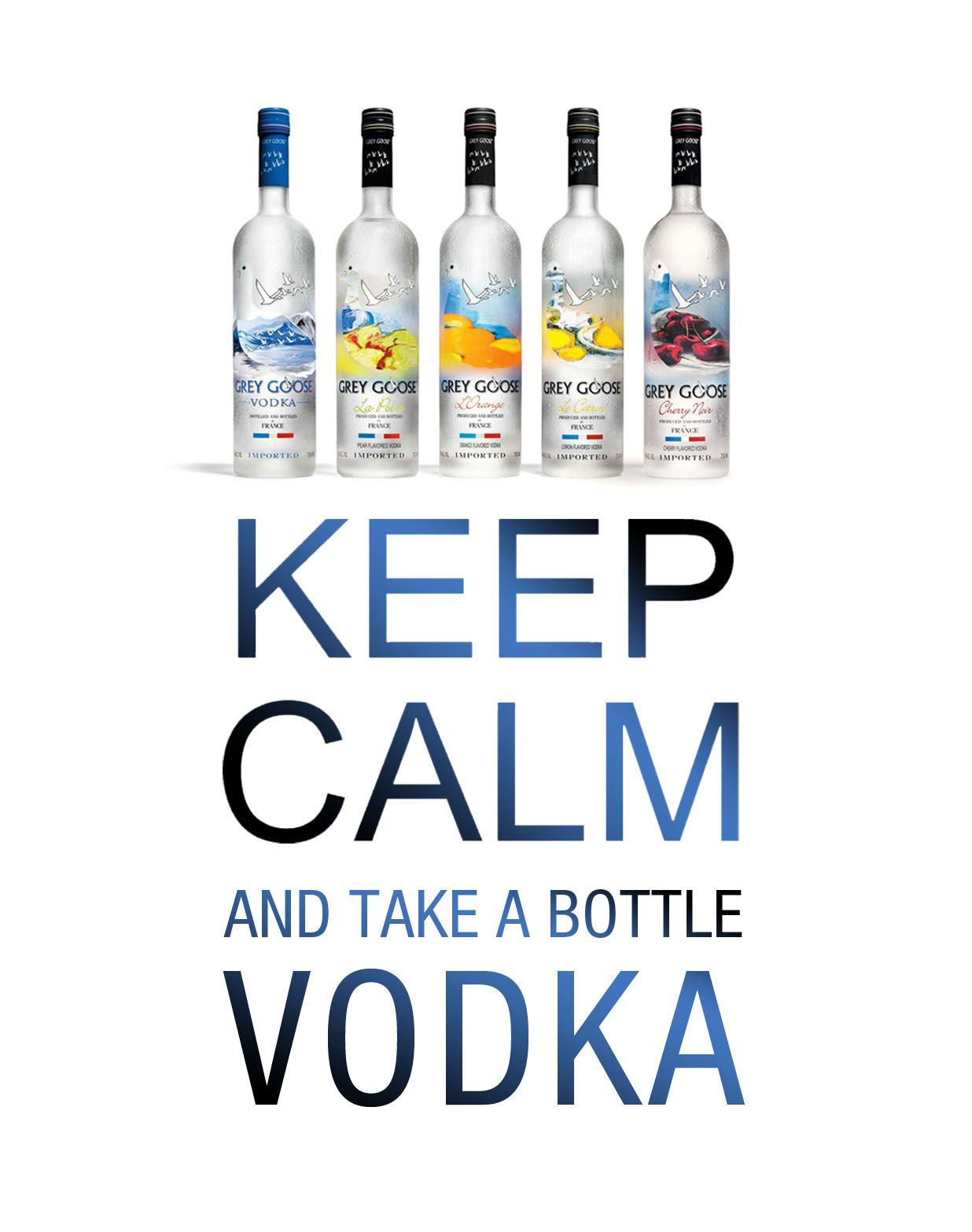 Greygoose Vodka Quotes And Keep Calm Vodka Drink Recipe Vodka Love Cocktails Russian Messy Whytaboo Com Au Vodka Vodka Quotes Coffee Humor
