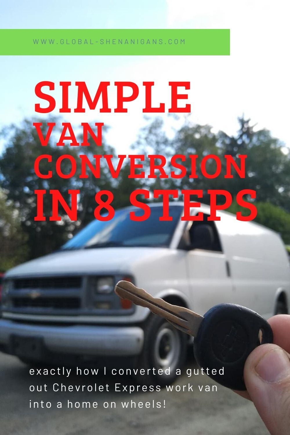 Simple van conversion for a Chevy Express! 8 steps on how to turn a gutted out work van into a home on wheels... #vanlife #vanconversion #howtoguide #lifeontheroad