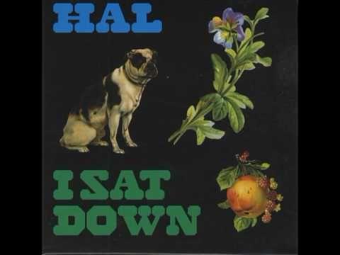 I Sat Down (Hal) 2005