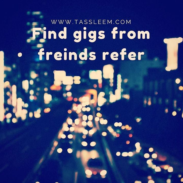 Community built for you to find and refer your gigs.