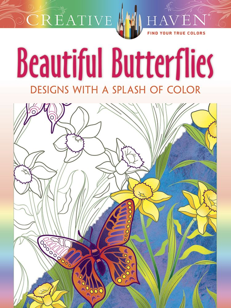 Creative Haven Beautiful Butterflies: Designs with a Splash of Color ...