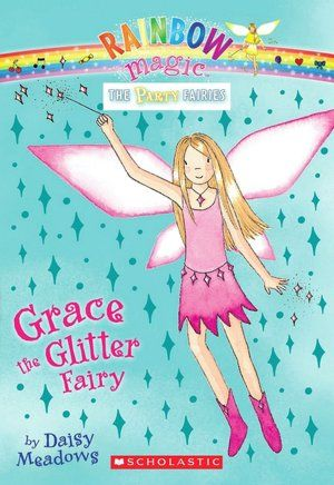 Grace The Glitter Fairy Party Fairies Series 3 Rainbow Magic Books Rainbow Magic Fairy Books Rainbow Magic Fairies