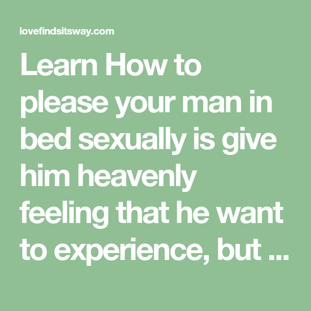 How to pleasure a man sexually