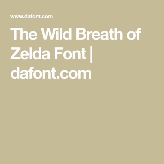 The Wild Breath Of Zelda Font Dafont Com Zelda Breathe Dafont