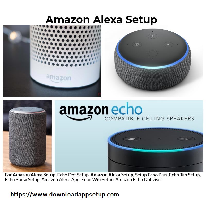Alexa App Download Alexa App Alexa Setup Amazon Alexa Setup