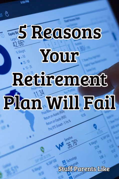 5 Reasons Your Retirement Plan will Fail Retirement