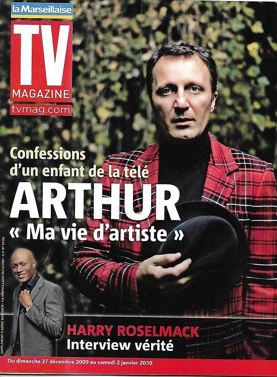 TV MAGAZINE n°1195 27/12/2009 Arthur/ Harry Roselmack