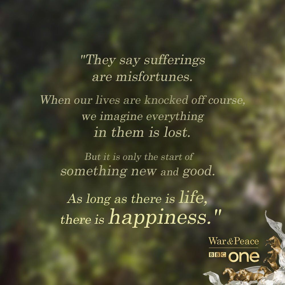Pin By Emma Thomson On Evocative War And Peace Quotes War And Peace Bbc Life Quotes