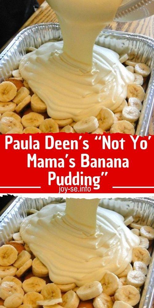 Paula Deen'S Not Yo Mama'S Banana Pudding Recipe