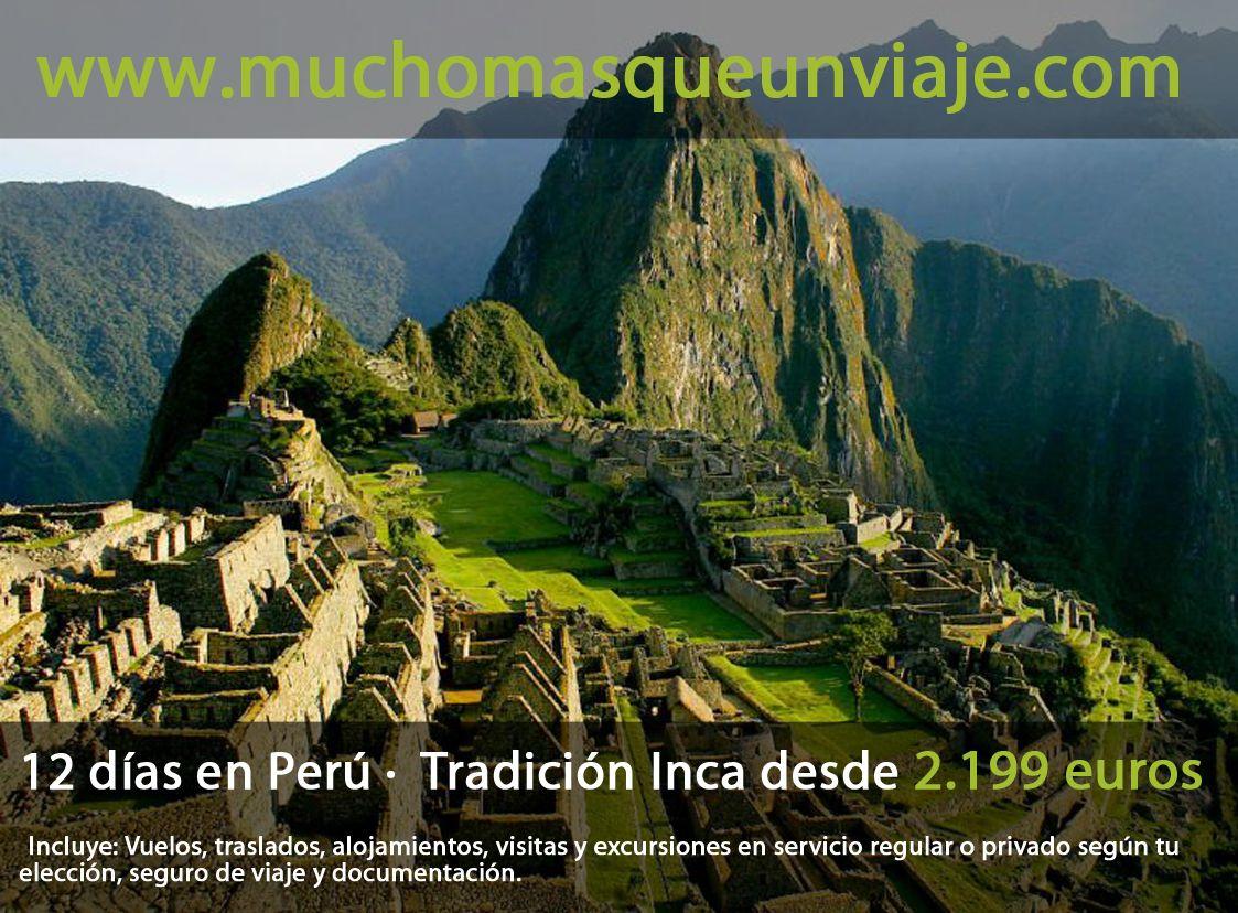 Primera propuesta del año: Conocer muy de cerca la tradición inca. 12 días en Perú desde  2.199€ http://muchomasqueunviaje.com/pdf/viajes-peru-tradiciones-incas.pdf