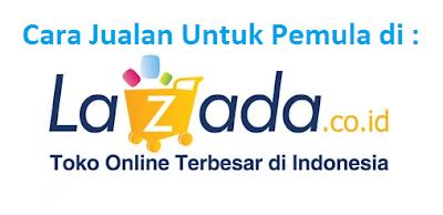 Cara Jualan Di Lazada Untuk Pemula Banyak Sekali Cara Untuk Mendapatkan Uang Melalui Internet Salah Satunya Ialah Berjualan Online Yang Sekar Orang Game Uang