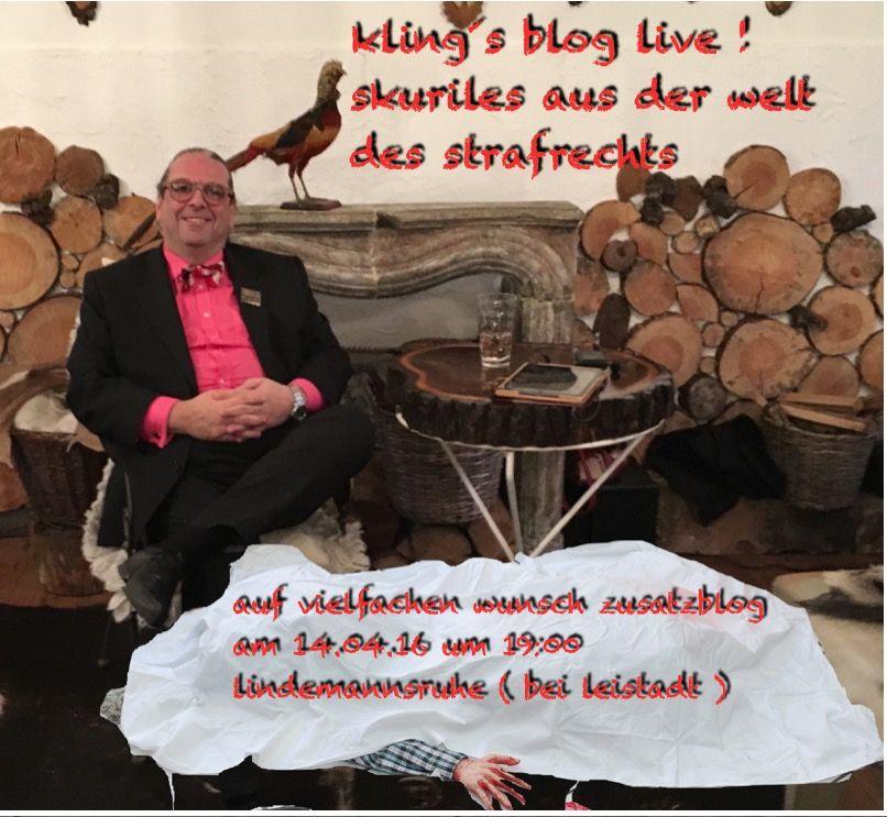 neues in kling´s blog der wildplakatierer, oder - kling´s blog live fachanwaltstrafrecht.blogspot.com www.steffenkling.de