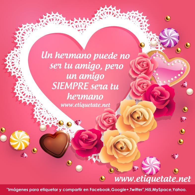 Mensajes Por El Dia De San Valentin Para Amigos Feliz San