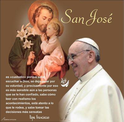 San José Es Custodio Dia De San Jose Papa Francisco Frases Frases De Santos