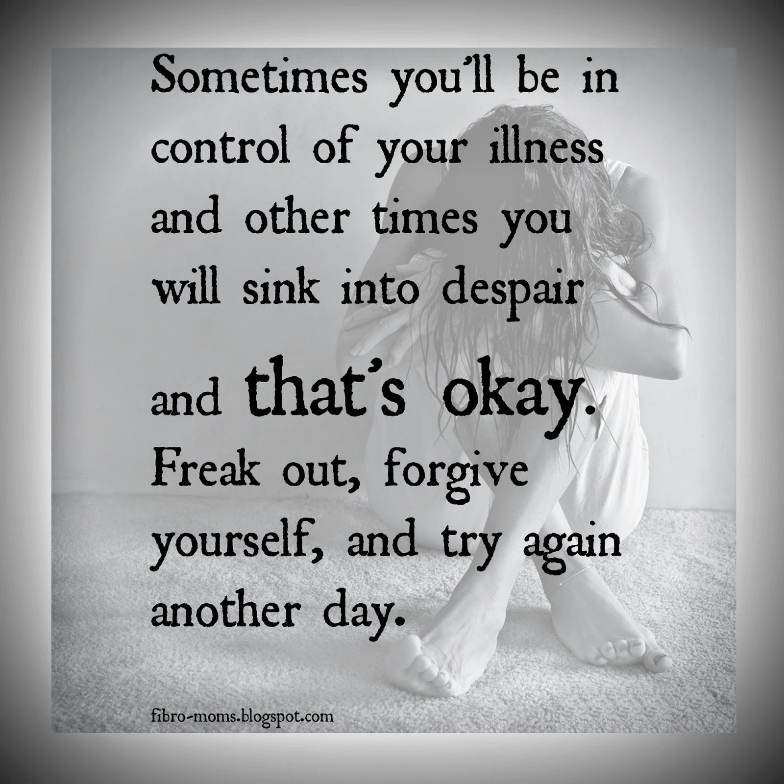 Chronic Pain Quotes Chronic Mom Try Again Another Day  Chronic Illness  Pinterest