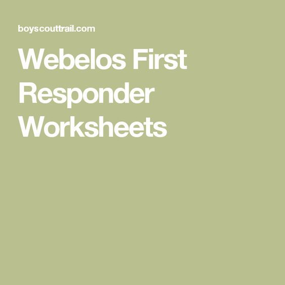Webelos First Responder Worksheets Scouts Weblos Scouts