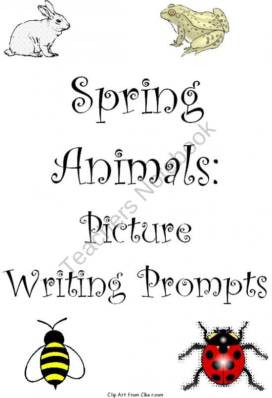 Writing Picture Prompts Spring Animals Picture prompts for