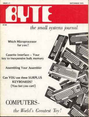 BYTE Magazine, Issue #1, September 1976 First issue of the greatest