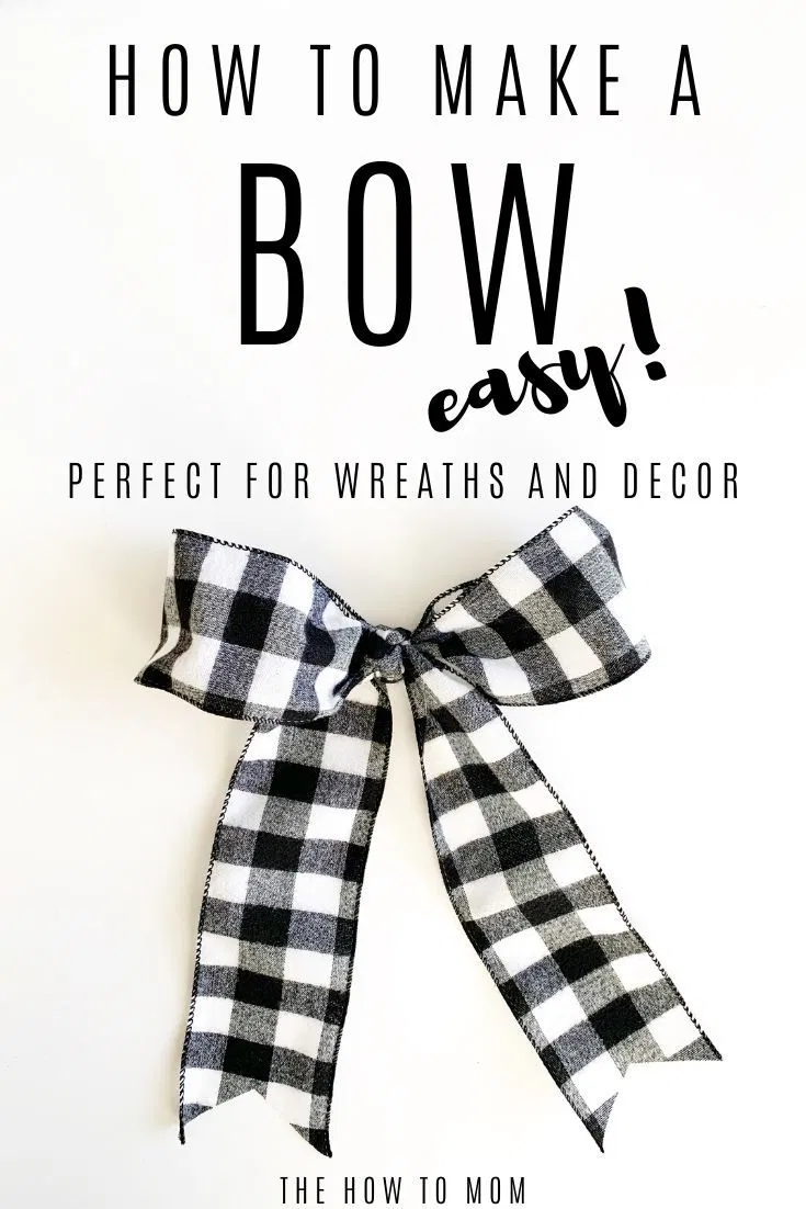 How to Make a Bow for a Wreath - Easy! | The How To Mom #howtomakeabowwithribbon