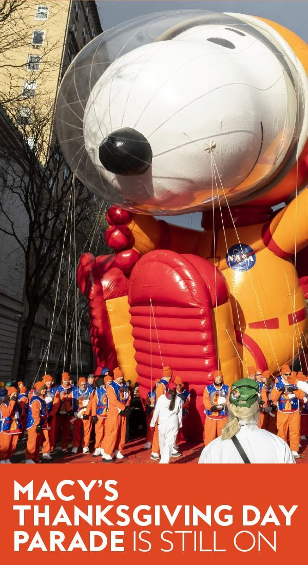 The Macy's Thanksgiving Day Parade Is Still Happening