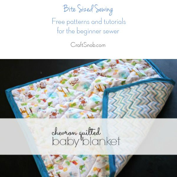 Bite Sized Sewing: Easy Quilted Baby Blanket (Craft Snob)   Stitch ...