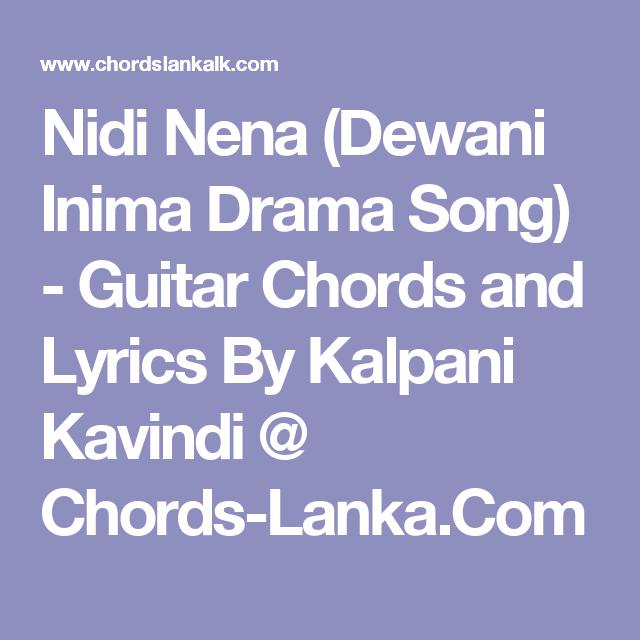 Nidi Nena (Dewani Inima Drama Song) - Guitar Chords and Lyrics By ...