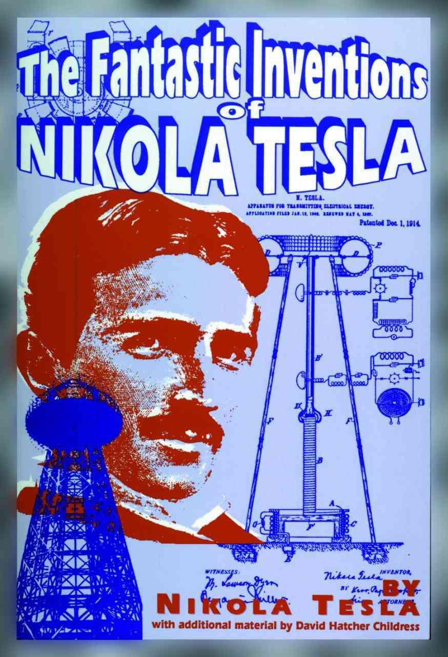 the fantastic inventions of nikola tesla paperback telsa  the fantastic inventions of nikola tesla paperback