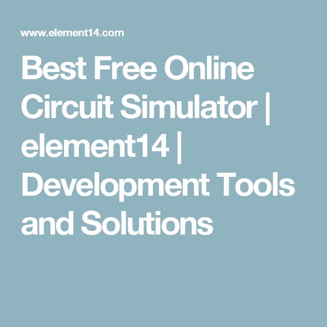 best free online circuit simulator element14 development tools rh pinterest com