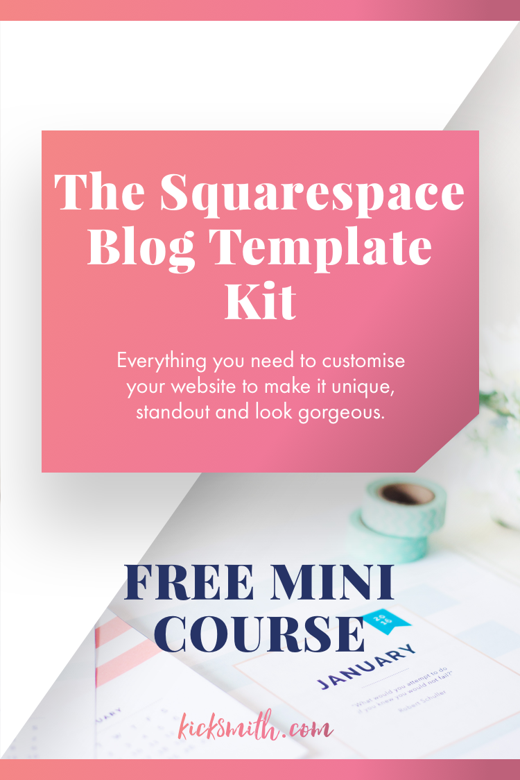 The Squarespace Blog Template Kit Everything You Need To Build Your