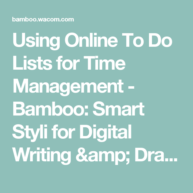 Using Online To Do Lists for Time Management - Bamboo: Smart