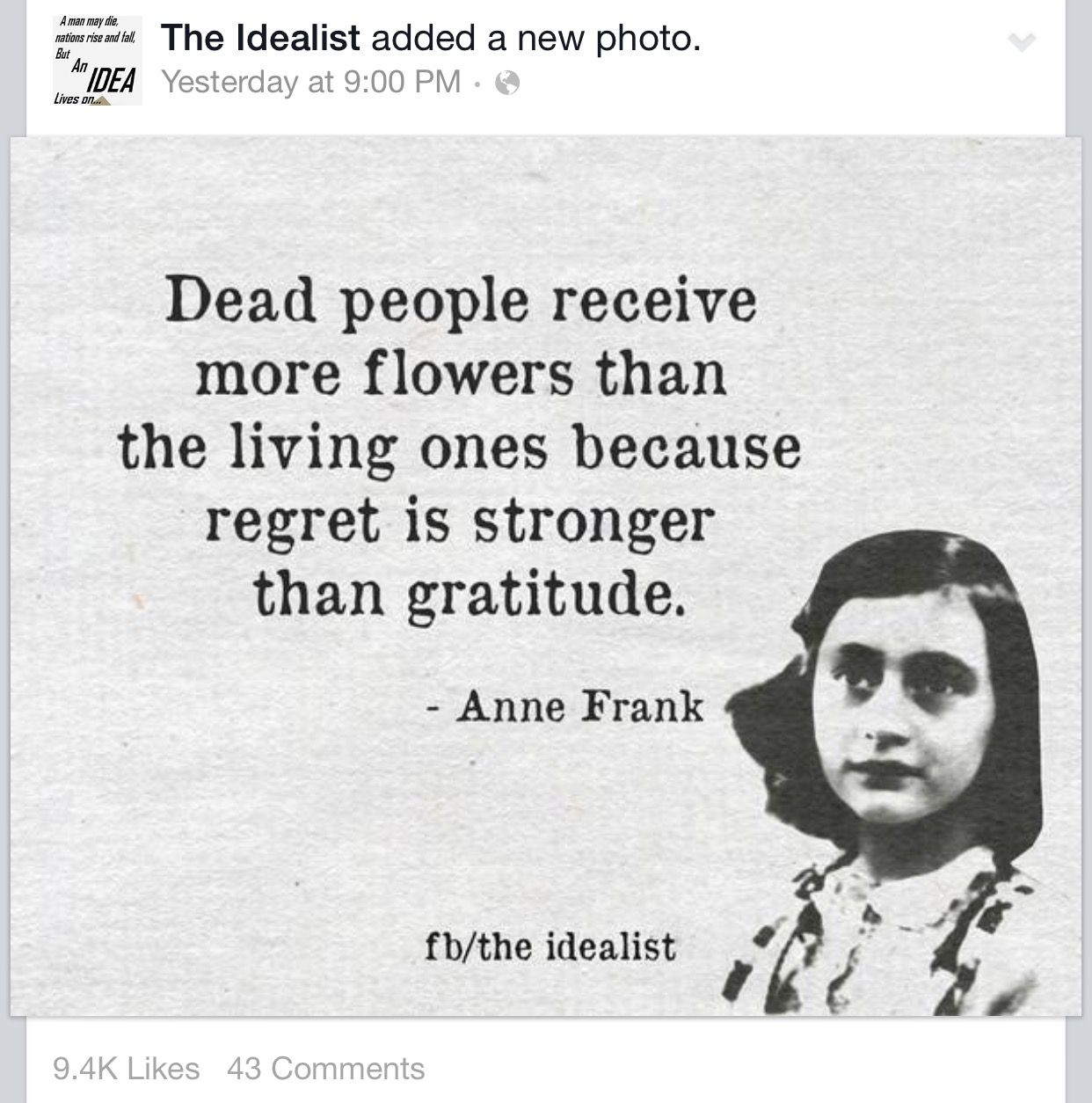 Regret Is Stronger Than Gratitude Anne Frank Quotes People
