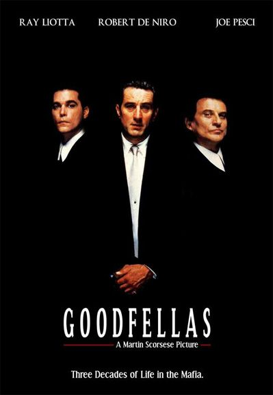 Goodfellas 1990 Robert De Niro Ray Liotta Joe Pesci Lorraine Bracco Paul Sorvino Moviegoodfellas1990 Quei Bravi Ragazzi Ray Liotta Poster