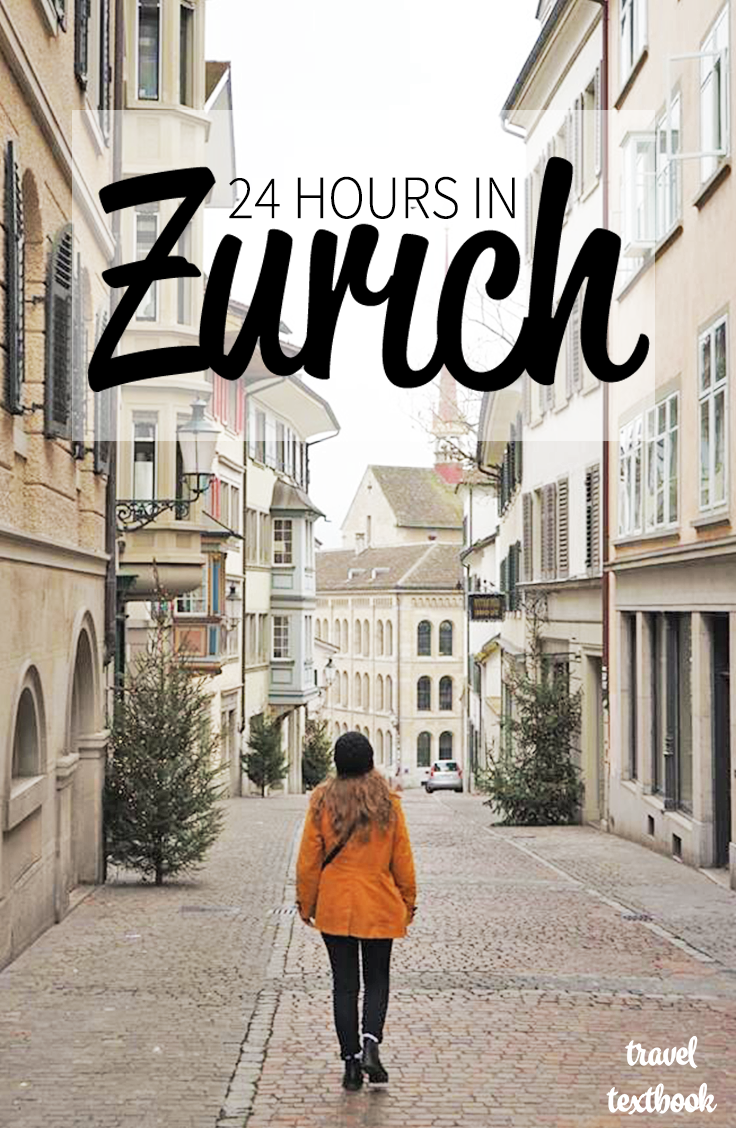 Zurich Itinerary How To Spend 24 Hours In Zurich Switzerland